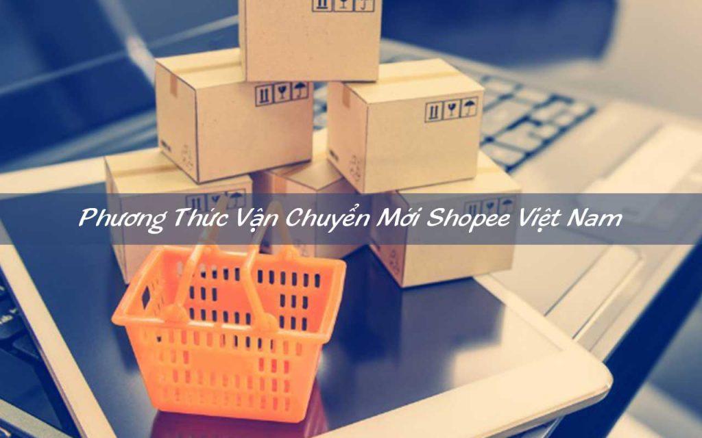 Phương thức vận chuyển mới Shopee Hỏa Tốc - Nhanh - Tiết Kiệm